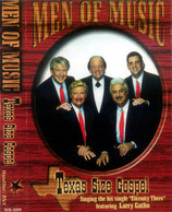 Men Of Music - Texas Size Gospel