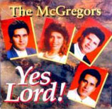The McGregors - Yes Lord!