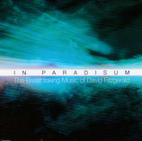 David Fitzgerald - In Paradisum 4-CD-Box-Set (Columcille / Lux Aeterna / Breath Of Heaven / God Is Love)