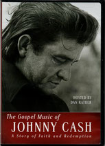 The Gospel Music of JOHNNY CASH ; A Story of Faith and Redemption DVD