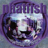 Phatfish - Purple Through The Fishtank
