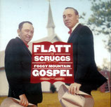 Flatt & Scruggs - Foggy Mountain Gospel-