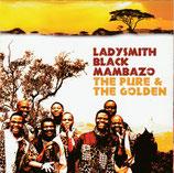 Ladysmith Black Mambazo - The Pure & The Golden 2-CD