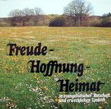 Ernst Decker - Freude-Hoffnung-Heimat