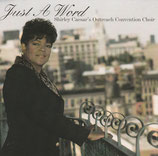 Shirley Caesar's Outreach Convention Choir - Just A Word