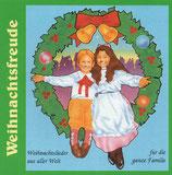 The Family Band : Weihnachtsfreude ; Weihnachtslieder aus aller Welt für die ganze Familie