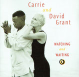 Carrie and David Grant - Watching and Waiting