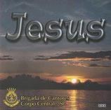 Brigada de Cantores Corpo Central - SP : Jesus