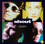 65dBA - Shout