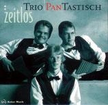Trio Pantastisch - Zeitlos