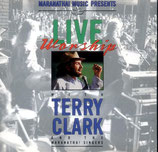 Terry Clark - Live Worship with The Maranatha Singers