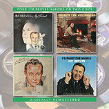 Jim Reeves -  My Friend / Missing You / Am I That Easy To Forget / I'd Fight The World (2-CD)