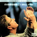 Don Moen - I Will Sing