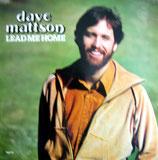 Dave Mattson - Lead Me Home