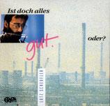 Lutz Scheufler - Ist doch alles gut, oder?