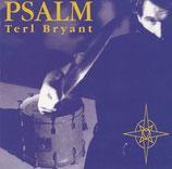 Teryl Bryant - Psalm