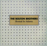 The Bolton Brothers - Revival In Atlanta