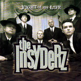 The Insyderz - Fight Of My Life