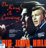 John Hall - The King Is Coming