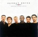 Sunday Drive - Doors Open Wide
