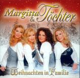 Margitta & Töchter - Weihnachten in Familie