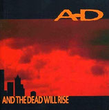 AD - And The Dead Will Rise