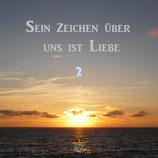 CD Sein Zeichen über uns ist Liebe 2