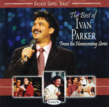 Ivan Parker - The Best of Ivan Parker from the Homecoming Series