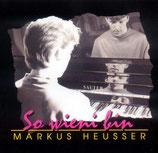 Markus Heusser - So wieni bin
