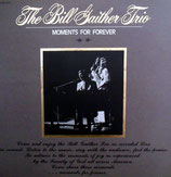 Bill Gaither Trio - Moments For Forever