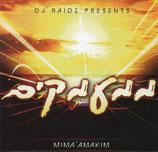 DJ RAIDZ presents - Mima'amakim