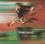 TOBY MAC : This Christmas