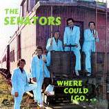 Senators - Where Could I Go