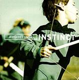 FIGHTING INSTICT