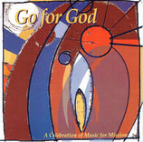 Music For A Mission : Go for God - A Celebration of Music for Mission