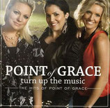 Point Of Grace - Turn Up The Music : The Hits of Point of Grace