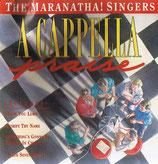 Maranatha Singers - Acappella Praise