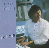 Franz Lambert - For You