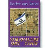 Zionssänger - Yerushalayim Shel Zahav