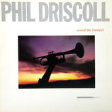 Phil Driscoll - Sound The Trumpet