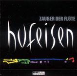 Hans-Jürgen Hufeisen - Zauber der Flöte