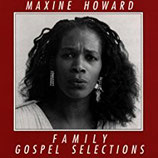 Maxine Howard - Family Gospel Selections