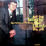 William McCrea - Worthy the Lamb