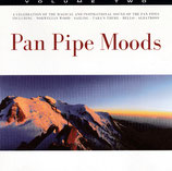 Pan Pipes Moods (Volume Two)
