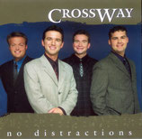 Crossway - No Distractions CD -