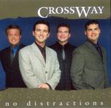 Crossway - No Distractions CD -