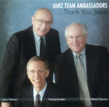 Janz Team Ambassadors - Thank You, Jesus