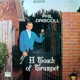 Phil Driscoll - A Touch of Trumpet