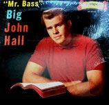 John Hall - Mr.Bass Big John Hall