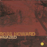 Ross Howard - Amazed